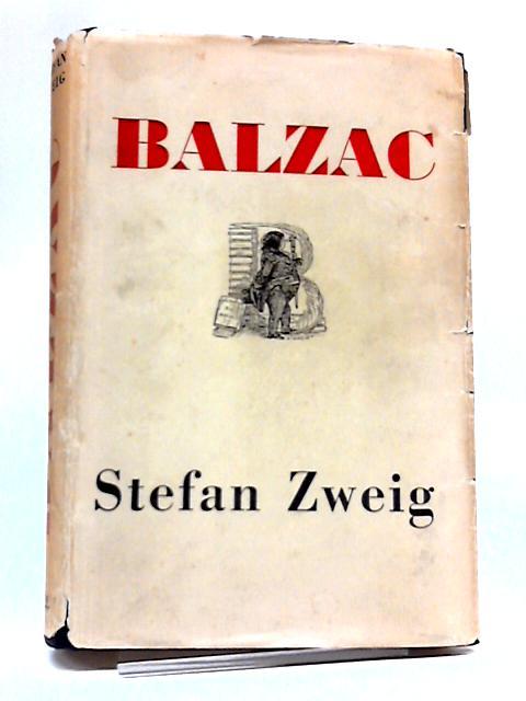 Balzac by Stefan Zweig