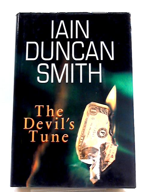 The Devil's Tune by Iain Duncan Smith