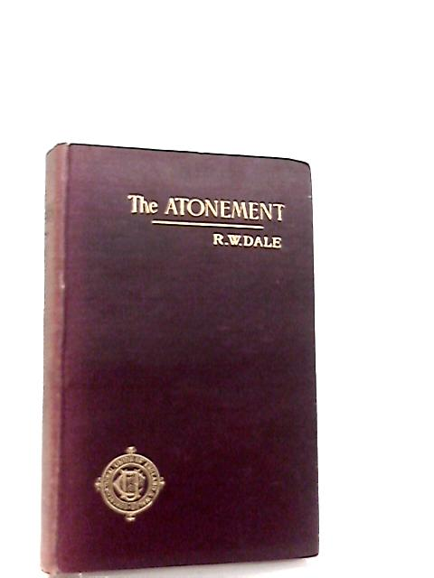 The Atonement by R. W. Dale