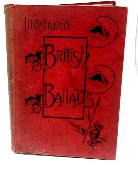 Illustrated British Ballads Old and New by George Barnett Smith