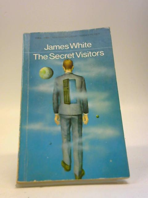 The secret visitors by James White