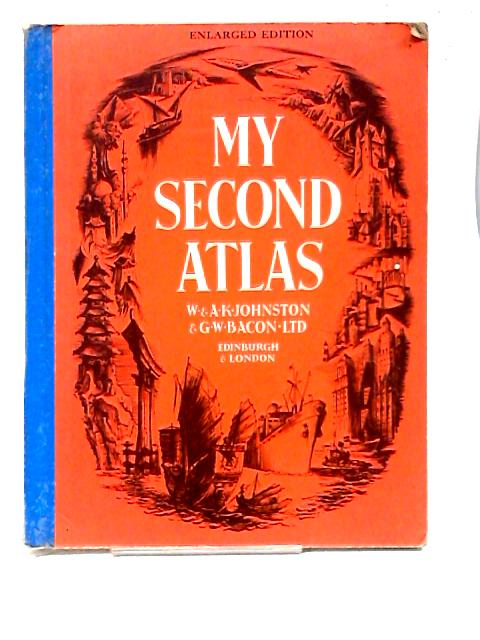 My Second Atlas by Unknown