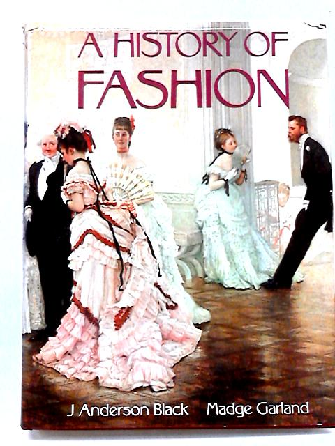 History of Fashion by Black, J.Anderson