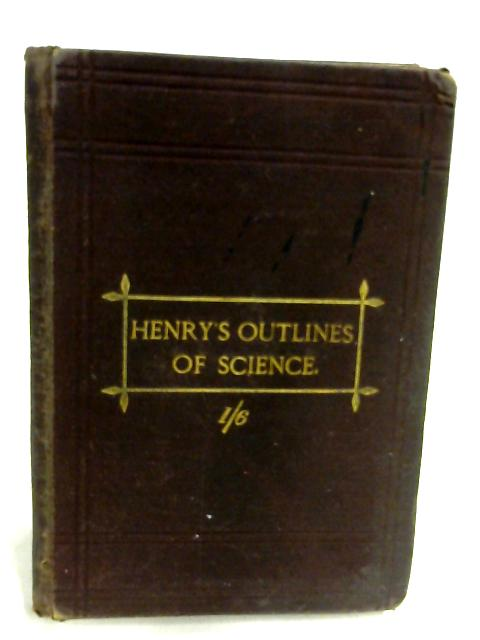 Henry's Outlines of Science by Joseph Fernandez