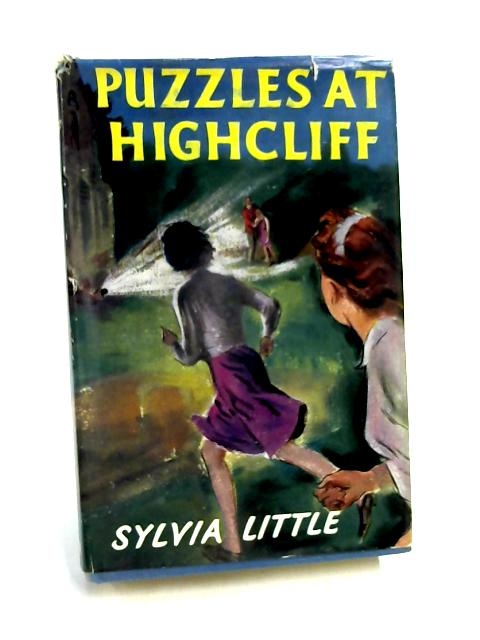 Puzzles at Highcliff by Sylvia Little
