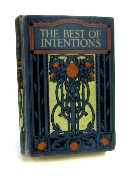 The Best of Intentions by G Mockler