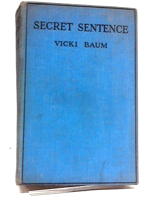 Secret Sentence by Vicki Baum