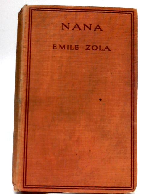 Nana by Zola Emile