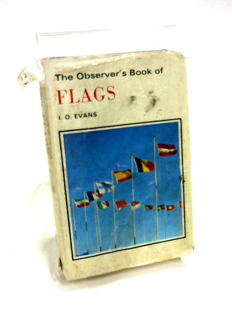 Observer's Book of Flags by I. O. Evans