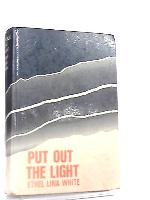 Put Out the Light by Ethel Lina White