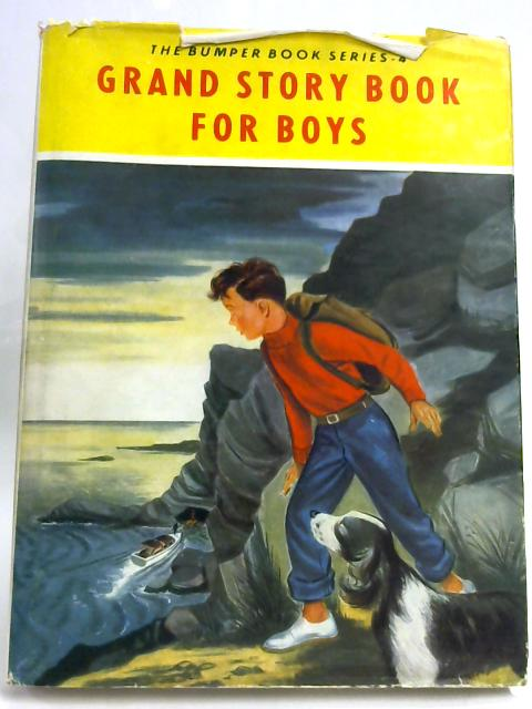 Grand Story Book for Boys by Anon