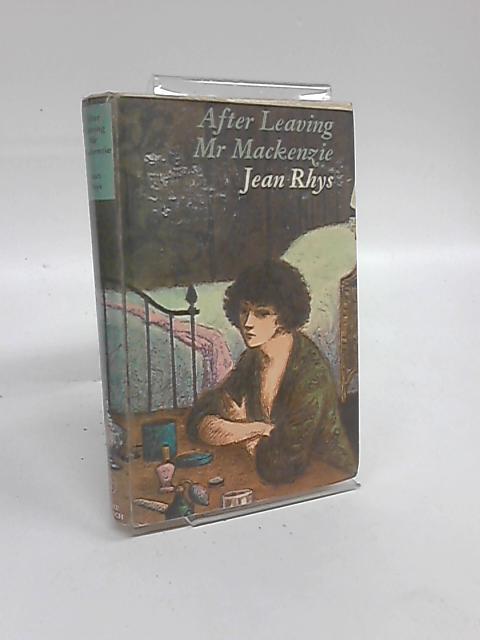 After Leaving Mr Mackenzie by Jean Rhys