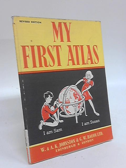 My First Atlas by Anon