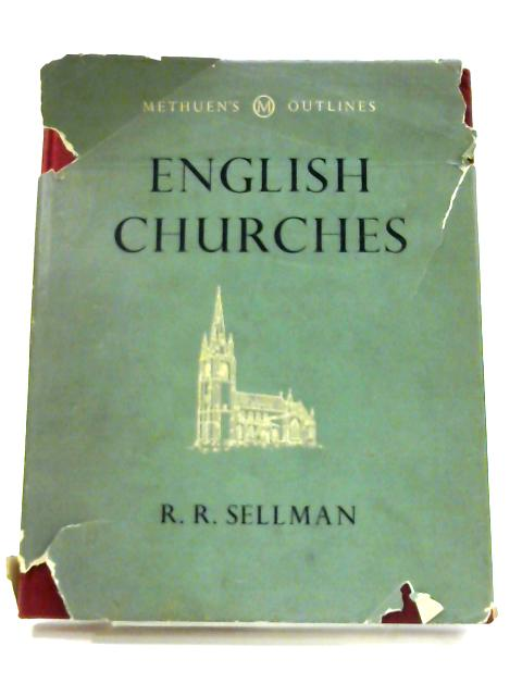 English Churches by Sellman, R. R.
