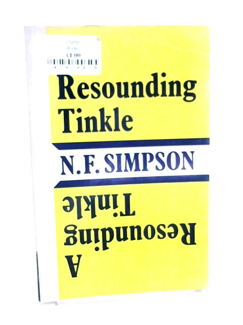 A Resounding Tinkle by N F Simpson