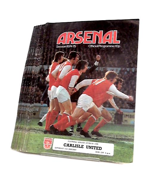 Arsenal Football Club Match Day Programme`s 1974 to 1975 by Arsenal Football Club