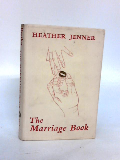 The Marriage Book by Jenner, Heather