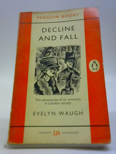 Decline and Fall (Penguin Books. no. 75.) by Waugh, Evelyn