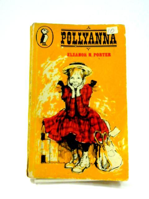 Pollyanna By Eleanor Porter