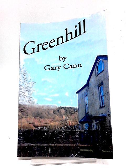 Greenhill By Gary Cann