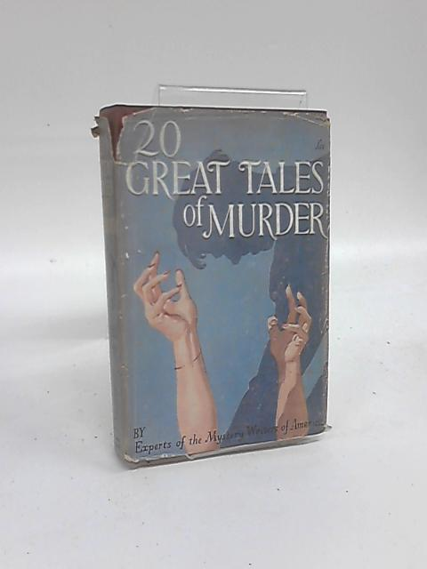 20 Great Tales of Murder By Mystery Writers of America
