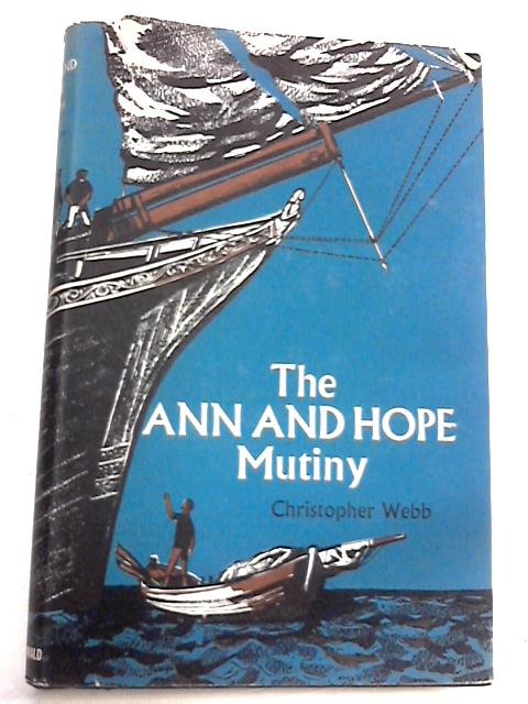 The Ann and Hope Mutiny by Christopher Webb