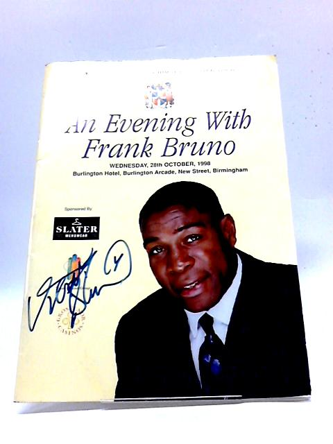 An Evening with Frank Bruno. Wednesday 28th October 1998 by Unknown