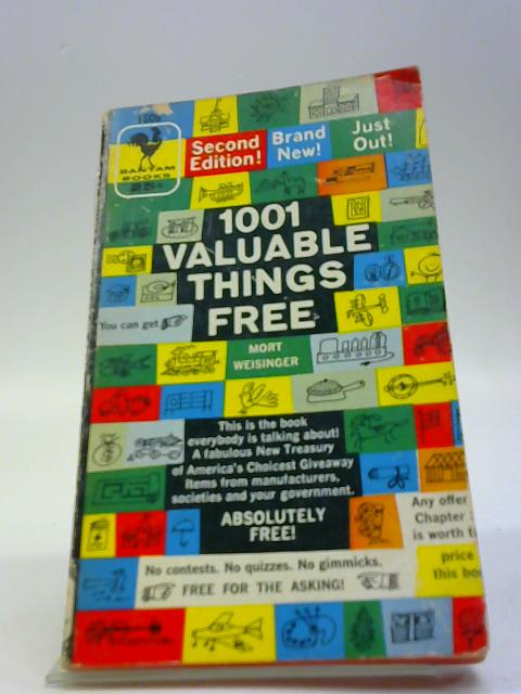 1001 Valuable Things Free by Mort Weisinger