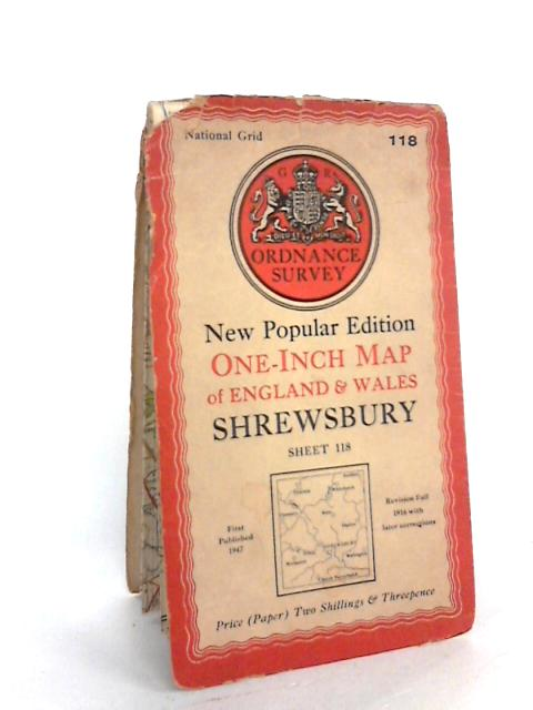 Ordnance Survey New Popular Edition One-Inch Map of England & Wales Shrewsbury Sheet 118 by Ordnance Survey: