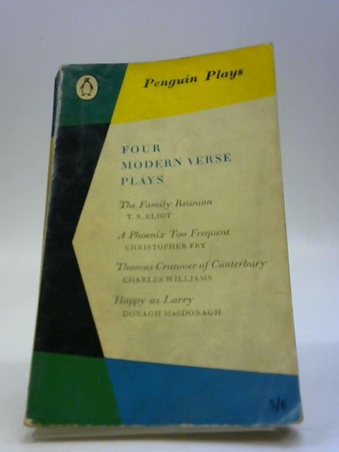 Four Modern Verse Plays by Browne, E M