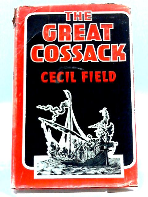 The Great Cossack by Cecil Field