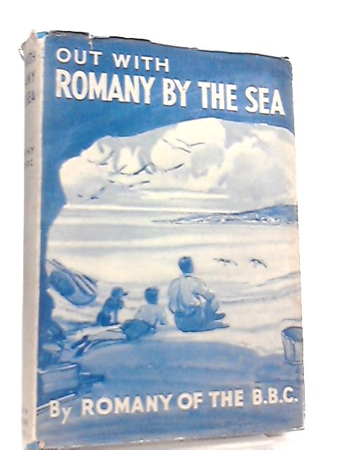 Out with Romany by the Sea by G. Bramwell Evens