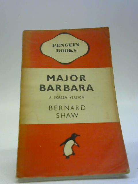 Major Barbara - English by Bernard Shaw