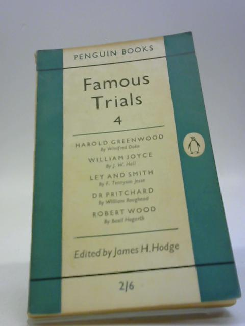 Famous Trials 4 By Hodge, James H. (Edited By.)