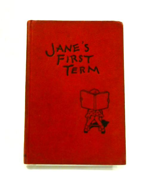 Jane's First Term by Nancy Catty