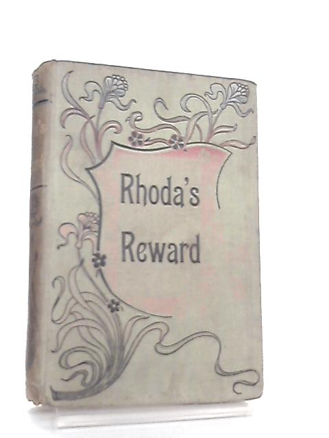 Rhoda's Reward or If Wishes Were Horses by Emma Marshall