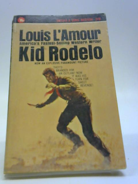 Kid Rodelo by L'Amour, Louis