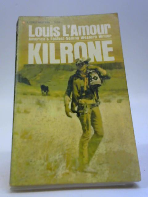 Kilrone (Corgi books) by L'Amour, Louis