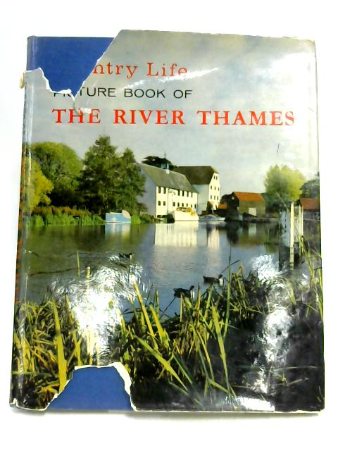 The Country Life Picture Book of the River Thames By Unknown