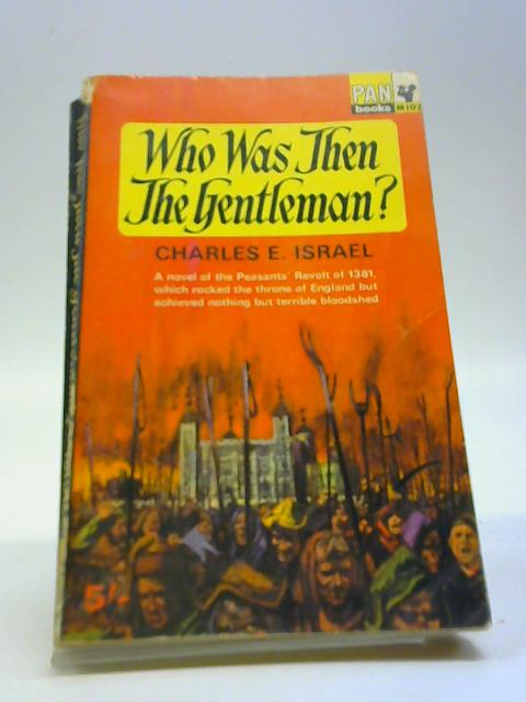 Who was Then The Gentleman? by Charles Israel