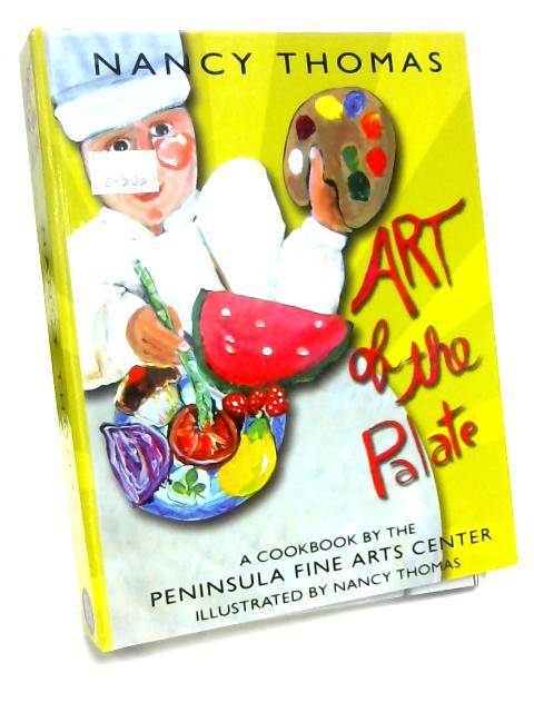 Art of the Palate by Peninsula Fine Arts Center