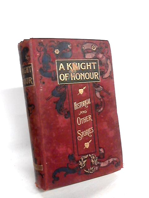 A Knight of Honour by Various