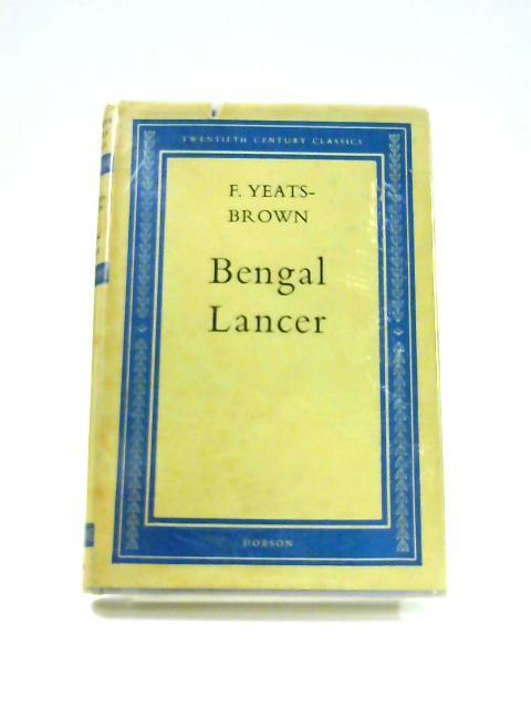 Bengal Lancer by F. Yeats Brown