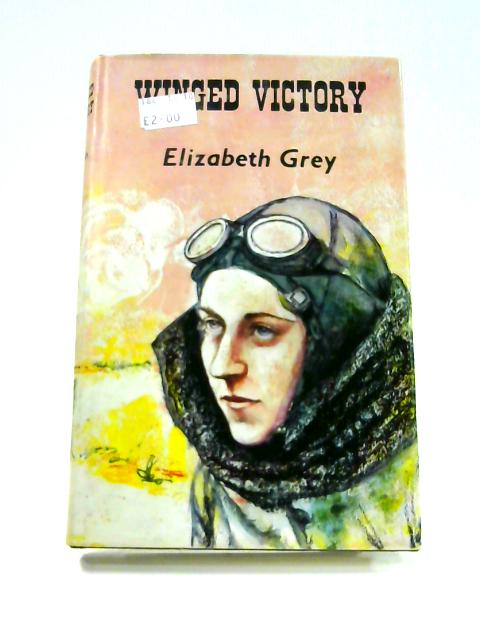 Winged Victory: The Story of Amy Johnson by Elizabeth Grey