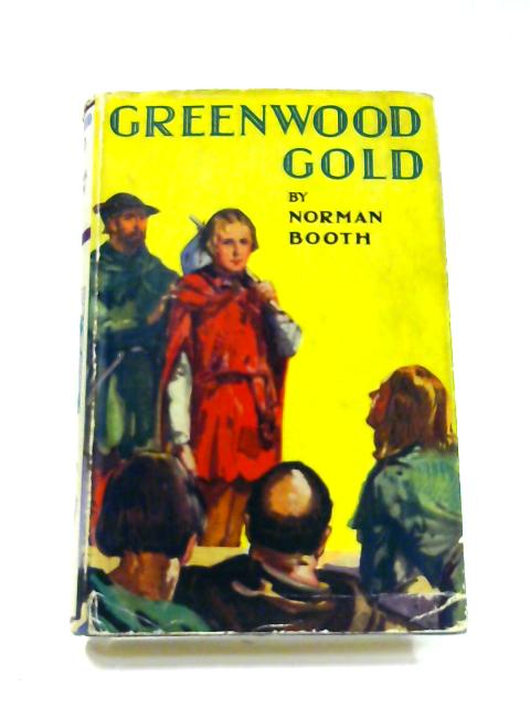 Greenwood Gold by Norman Booth