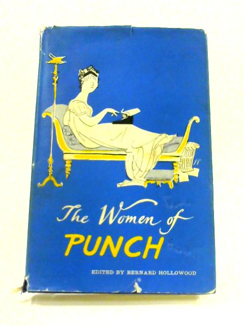The Women Of Punch by B. Hollowood (ed)