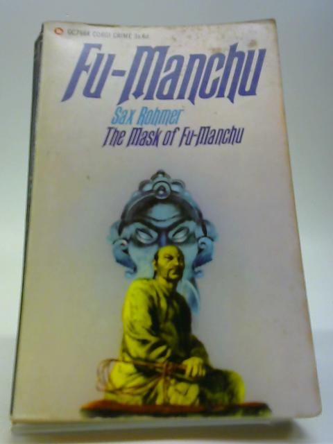 The Mask of Fu-Manchu by Sax Rohmer