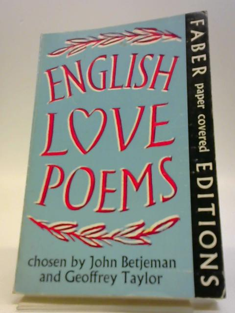 English Love Poems by Betjeman, J & Taylor, G