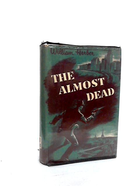 The Almost Dead (Main line mysteries) by Herber, William