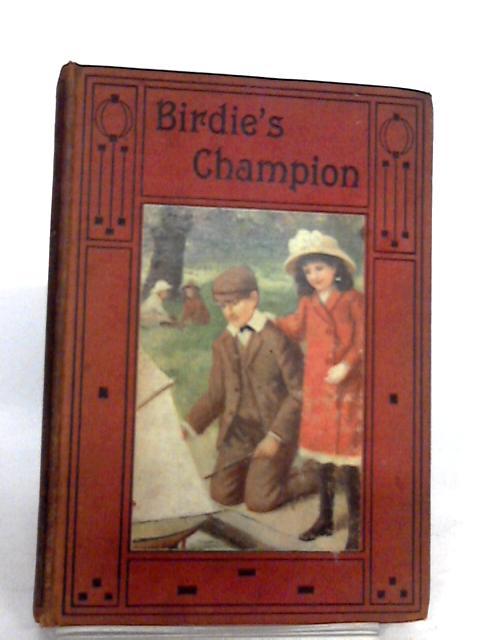 Birdie's champion by Mabel Mackintosh